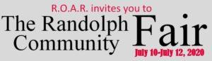 ROAR Invites You!! @ Randolph Community Fair 7/10/2020- 7/12/2020